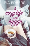 A Cozy Life with Hygge